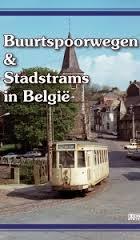 Buurtspoorwegen En Stadstrams In Belgie