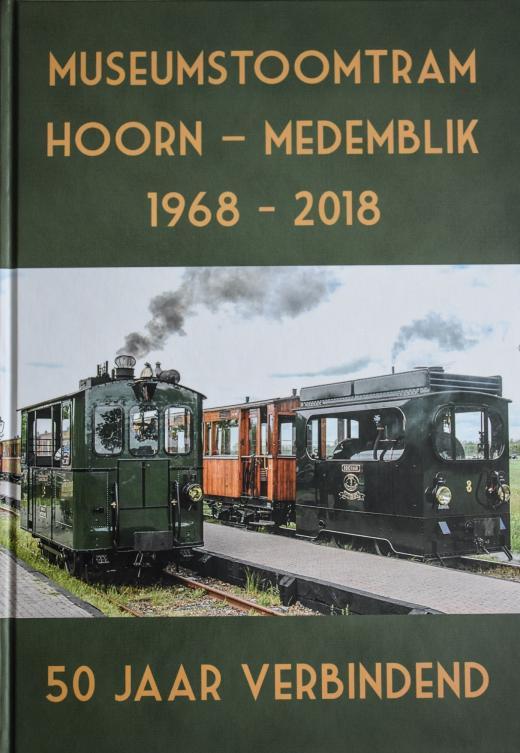 Vijftig jaar Museumstoomtram Hoorn-Medemblik