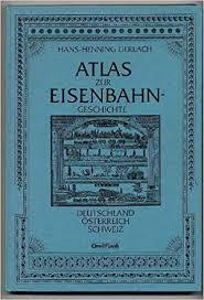 Atlas Zur Eisenbahngeschichte