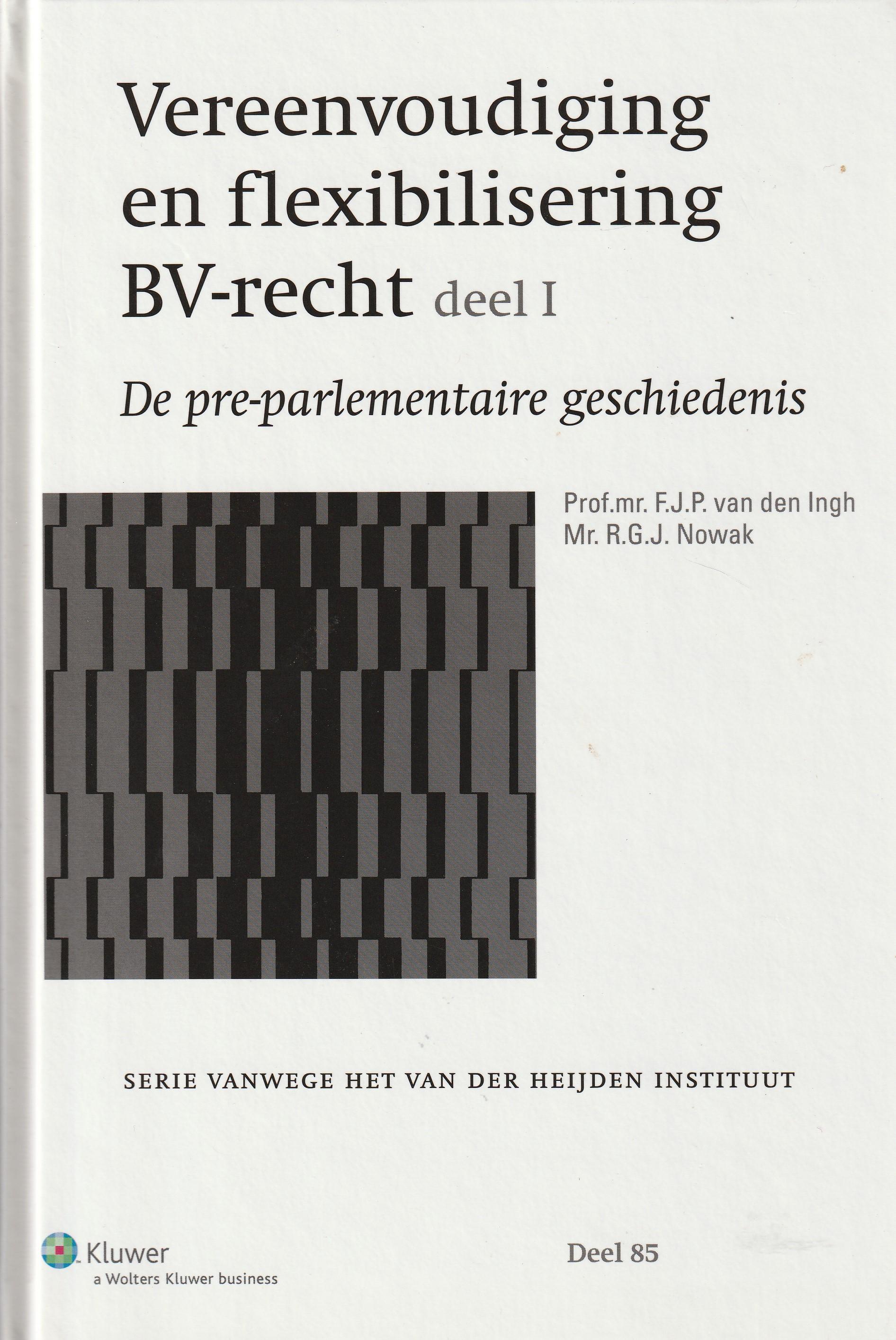 Vereenvoudiging en flexibilisering BV-recht - Deel 1: De pre-parlementaire geschiedenis