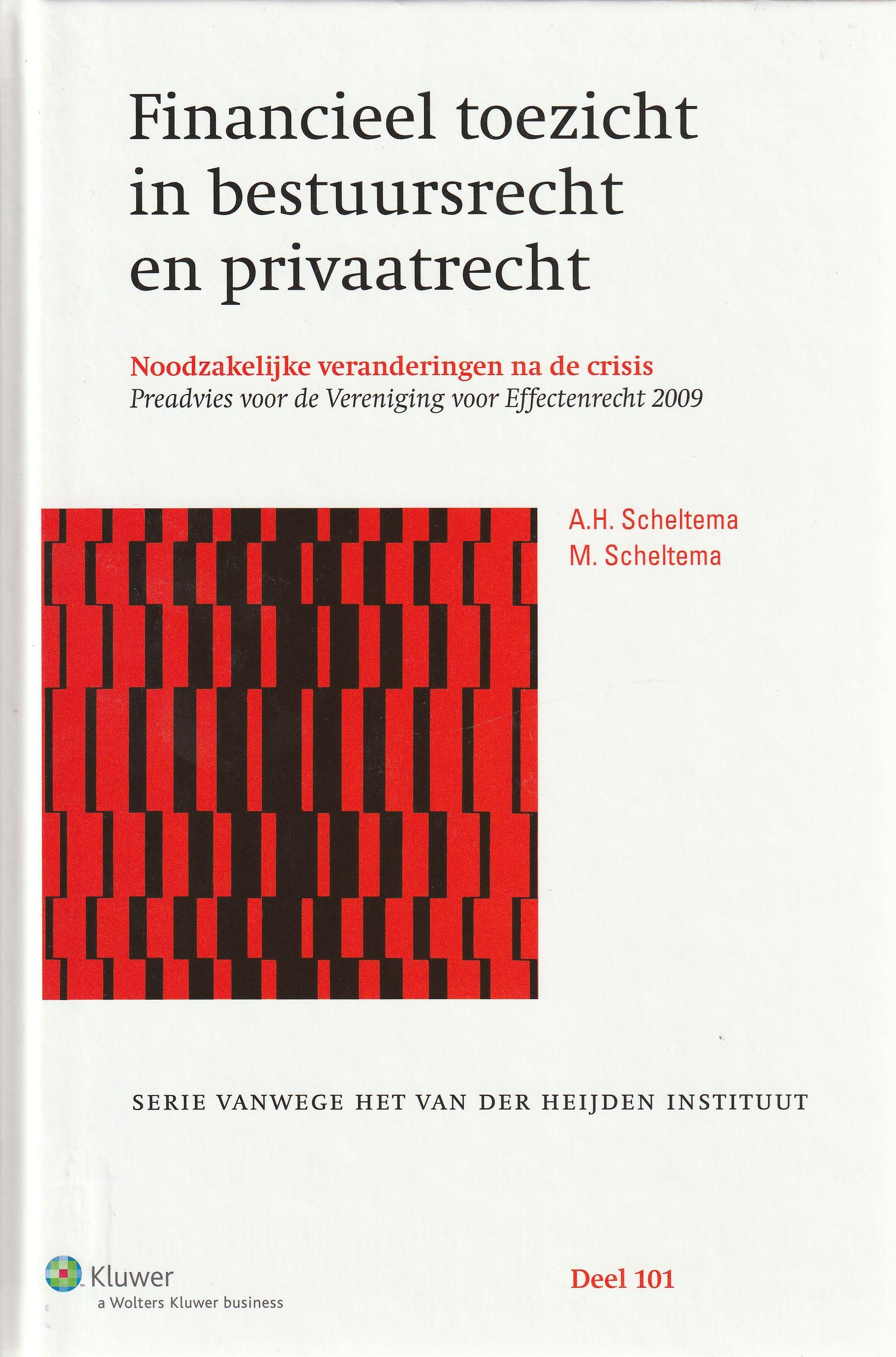 Financieel toezicht in bestuursrecht en privaatrecht; noodzakekelijke veranderingen na de crisis