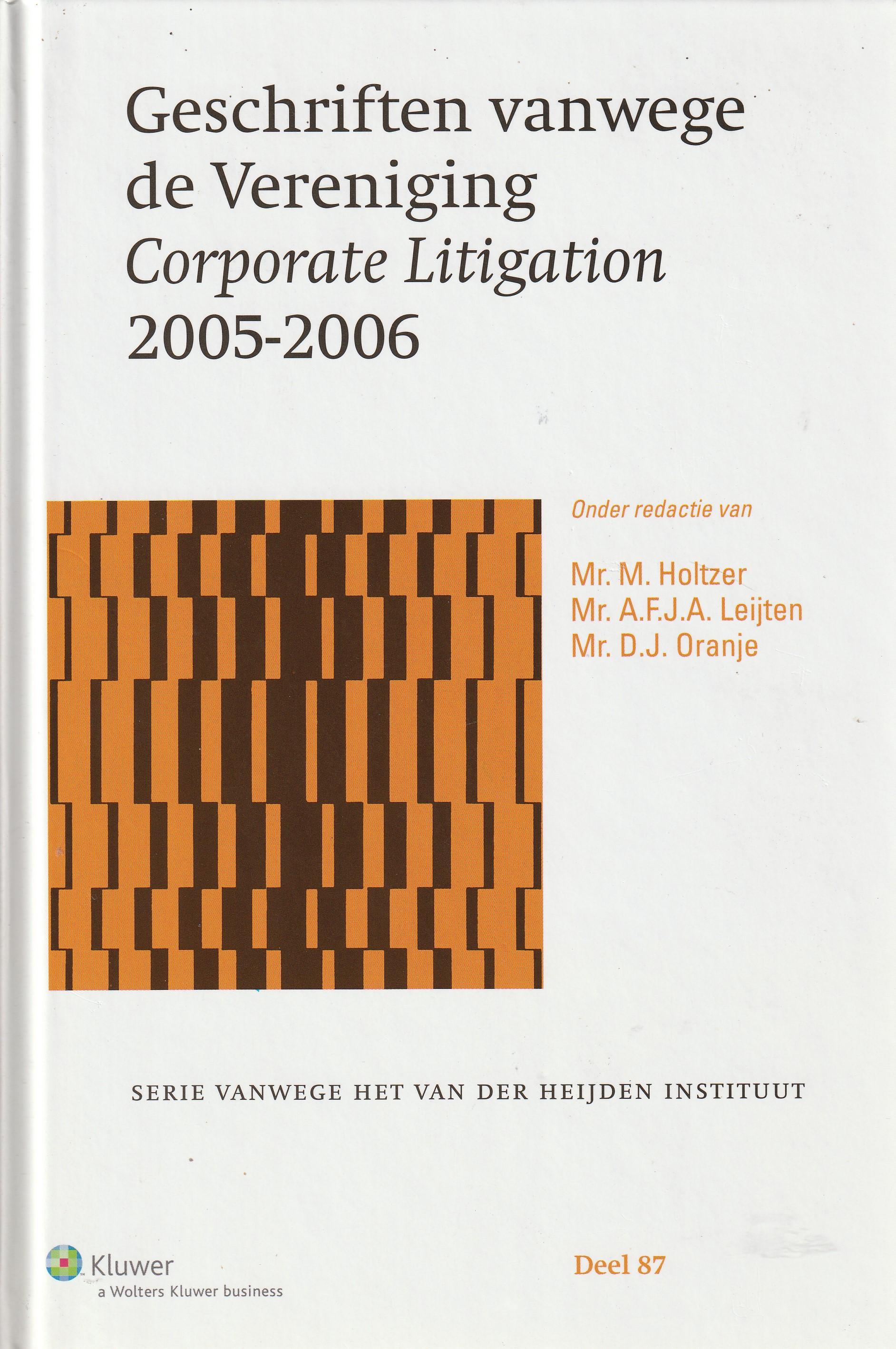 Geschriften vanwege de Vereniging Corporate Litigation 2005-2006