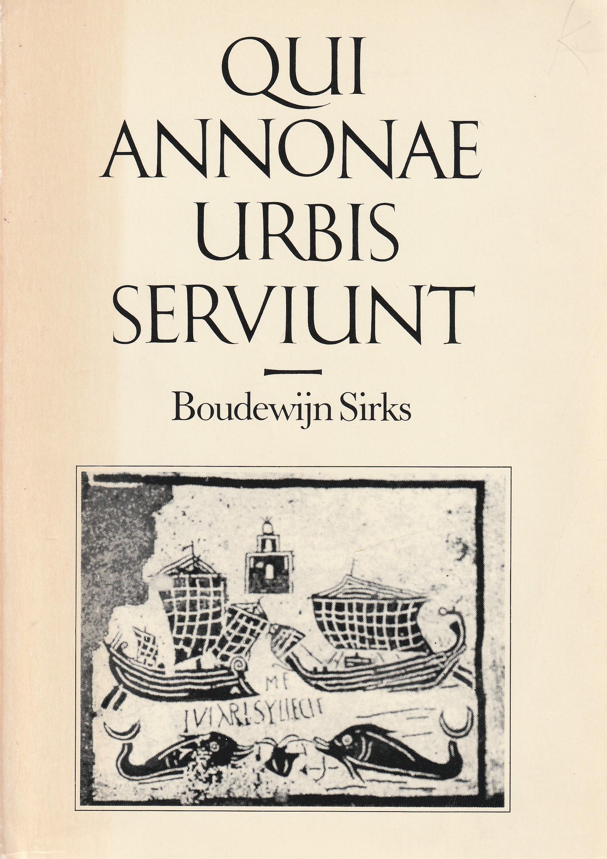 Qui annonae urbis serviunt; de juridische regelingen in het Romeinse keizerrijk  inzake het vervoer van 'onus fiscale', met name voor de 'annona', over zee en over de Tiber. Diss.