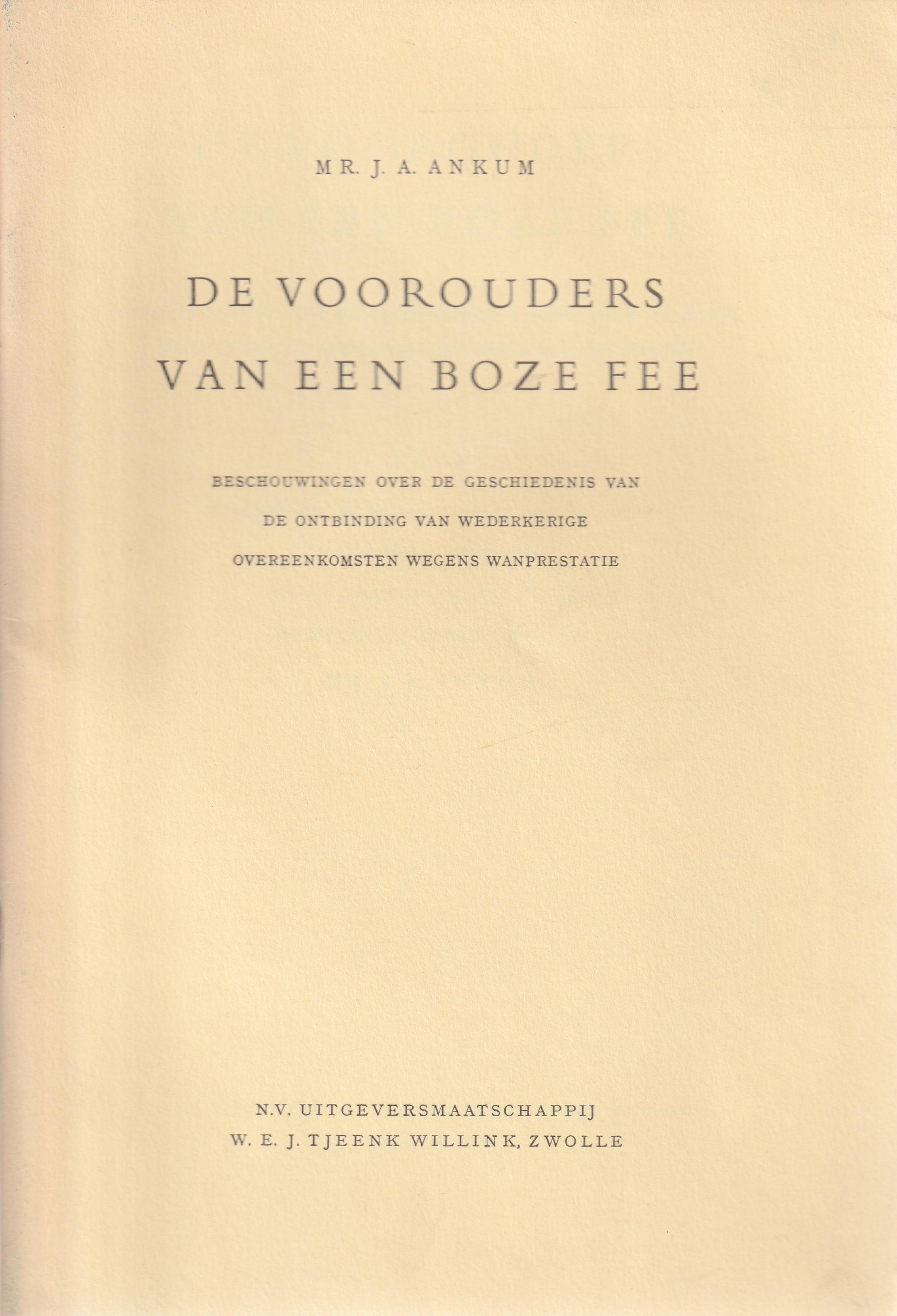 De voorouders van een boze fee; beschouwingen over de geschiedenis van de ontbinding van wederkerige overeenkomsten wegens wanprestatie - Rede 1964