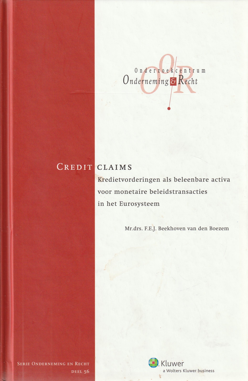 Credit Claims; kredietvorderingen als beleenbare activa voor monetaire beleidstransacties in het Eurosysteem - Rede 2009