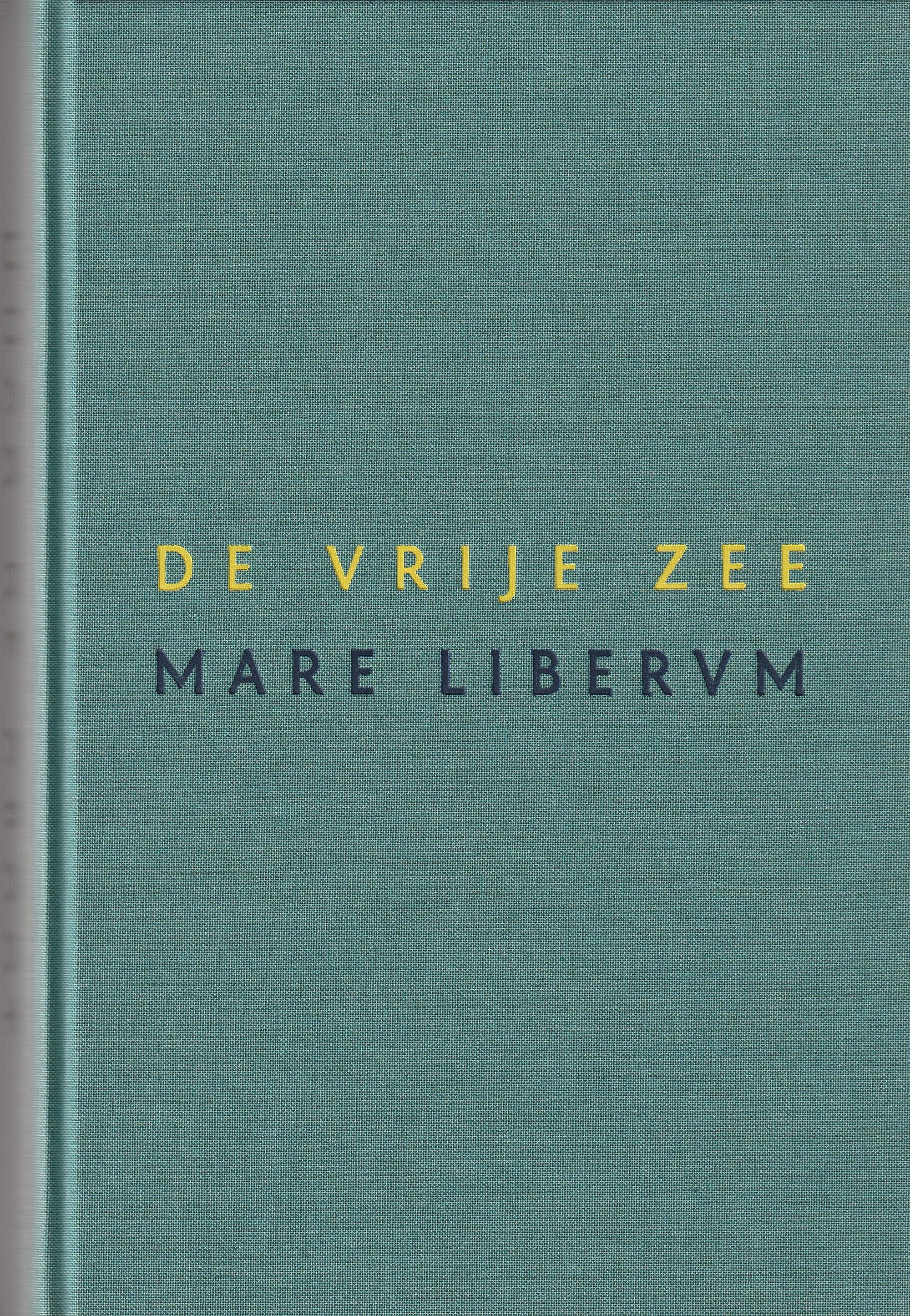 De vrije zee / Mare Liberum