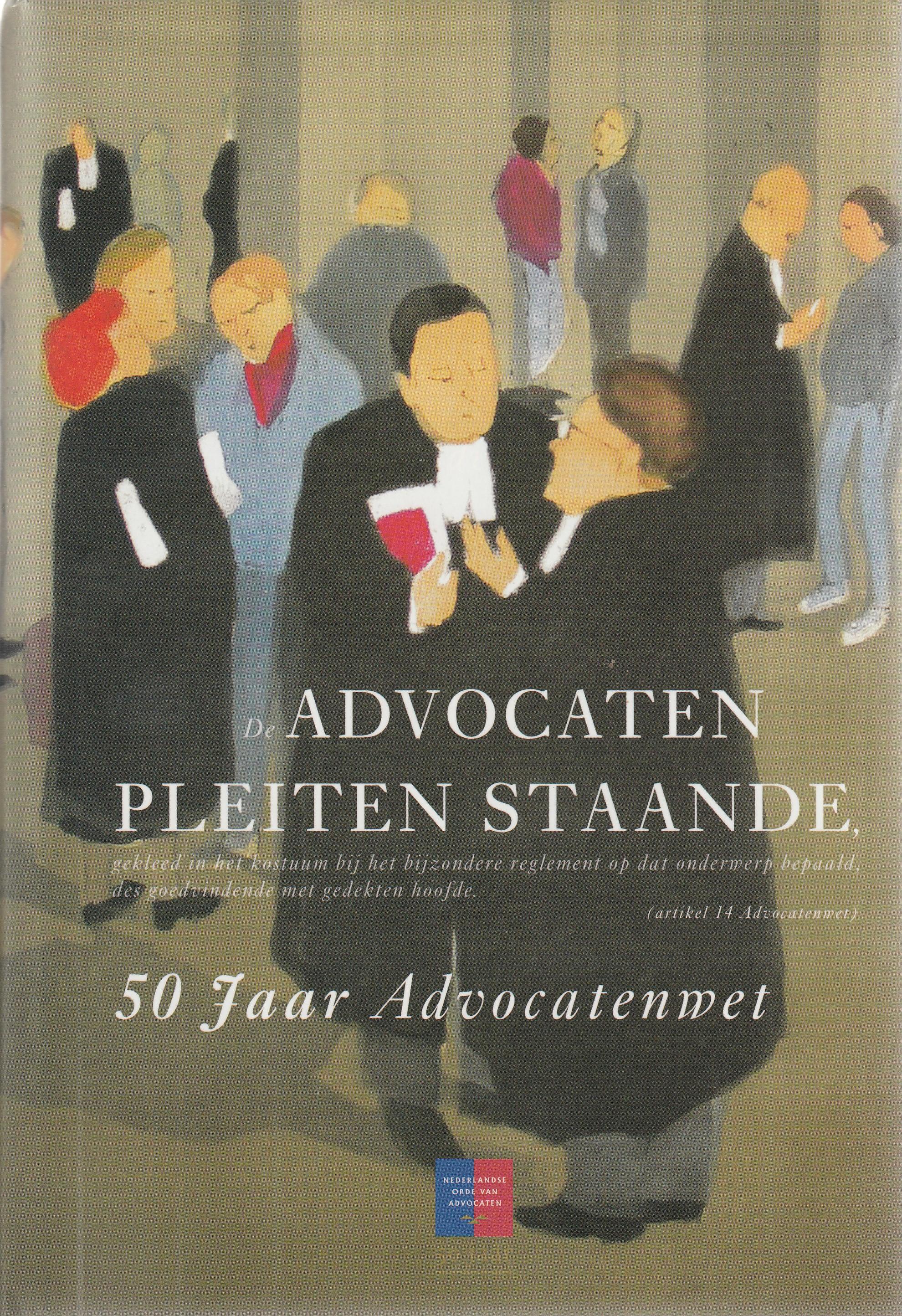 Advocaten pleiten staande