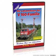 Die Lokomotiven Der V 160-Familie