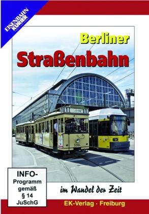 Berliner Strassenbahn im Wandel Zeit