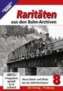 Raritäten aus den Bahn-Archiven 8