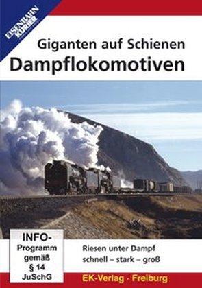 Giganten auf Schienen - Dampflokomotive