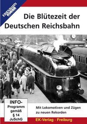 Die Bltezeit der Deutschen Reichsbahn