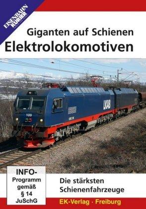 Giganten auf Schienen - Elektrolokomoti