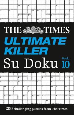 The Times Ultimate Killer Su Doku Book 10