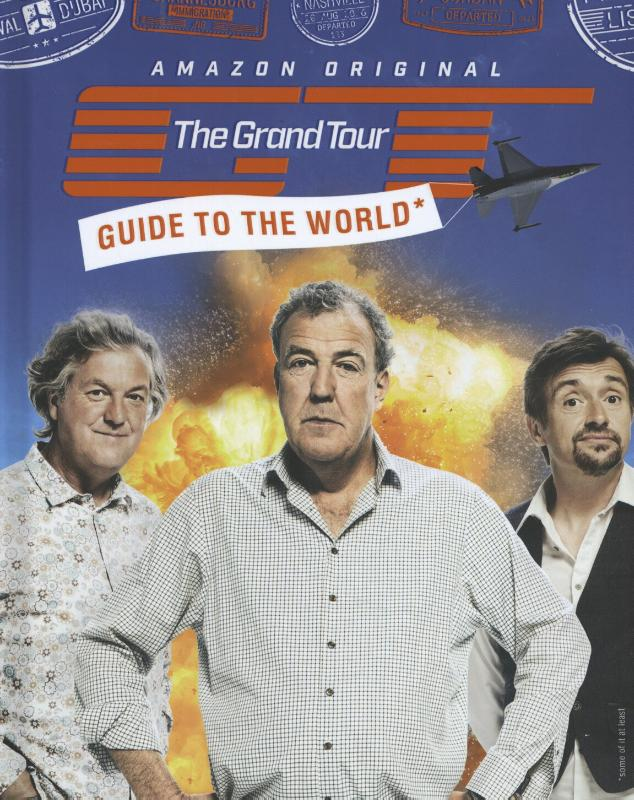 Clarkson*The Grand Tour Guide to the World