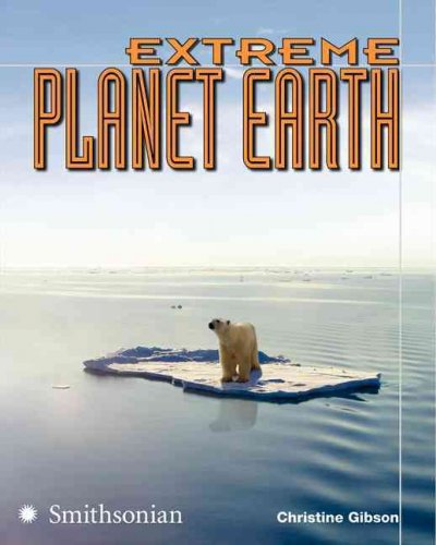 Extreme Planet Earth