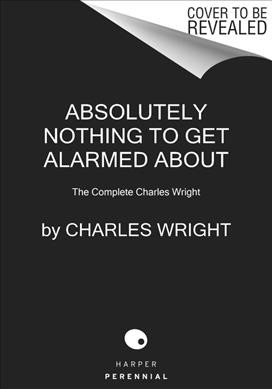 The Collected Novels of Charles Wright