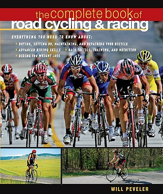 The Complete Book of Road Cycling & Road Racing