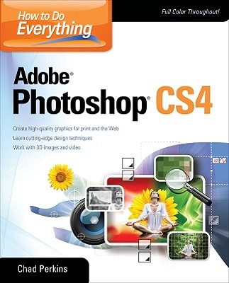 How to Do Everything Adobe Photoshop CS4