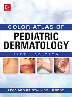 Weinberg's Color Atlas of Pediatric Dermatology