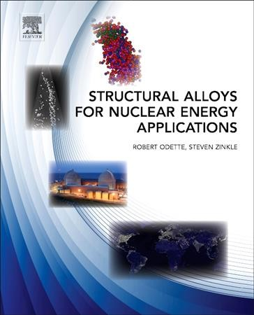 Structural Alloys for Nuclear Energy Applications