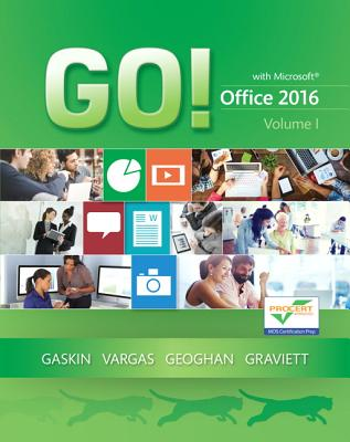 Go! With Microsoft Office 2016
