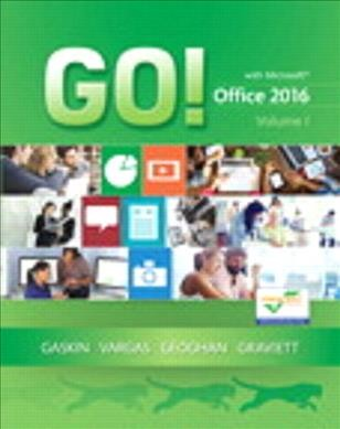 Go! With Microsoft Office, 2016