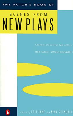 The Actor's Book of Scenes from New Plays