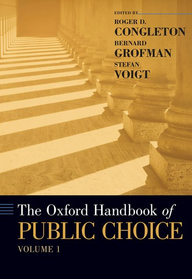 The Oxford Handbook of Public Choice, Volume 1