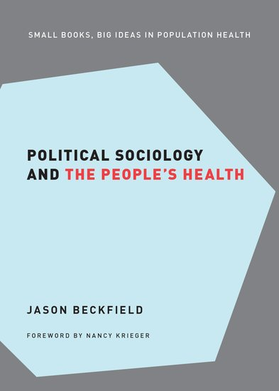Political Sociology and the People's Health