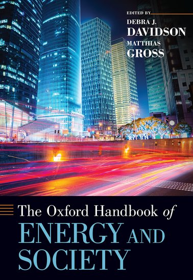 The Oxford Handbook of Energy and Society