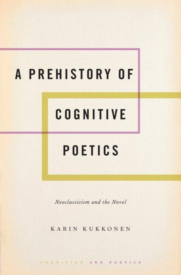 A Prehistory of Cognitive Poetics