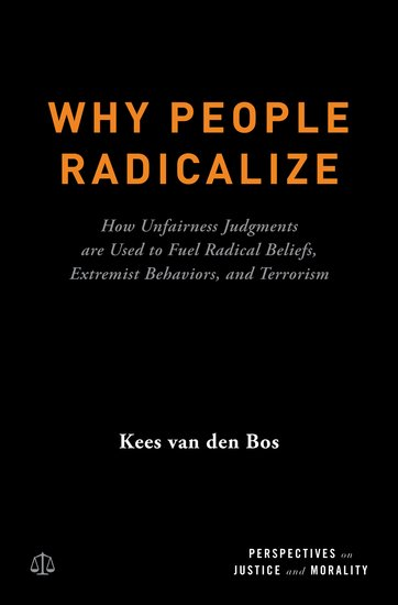 Perspectives on Justice and Morality: Why People Radicalize