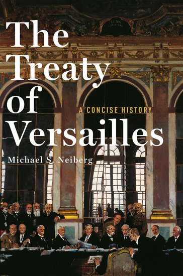 an introduction to the history of the versailles treaty Treaty of versailles essaysthe treaty of the versailles neither did a very good job of ending wwi or preventing the next war agree or disagree with this statement.