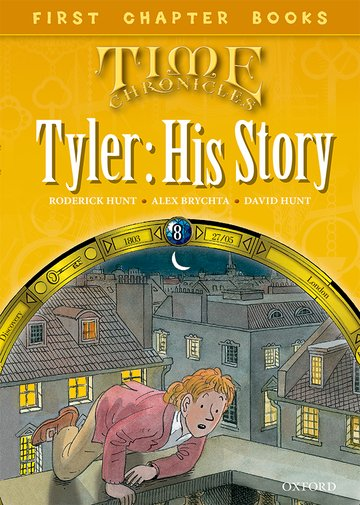 Level 11 First Chapter Books: Tyler: His Story
