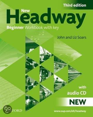 New Headway: Beginner Third Edition: Workbook (With Key) Pack
