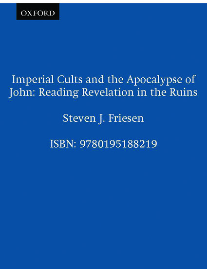 Imperial Cults and the Apocalypse of John