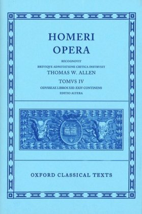 Oxford Classical Texts: Homer Vol. IV. Odyssey (Books XIII-XXIV)