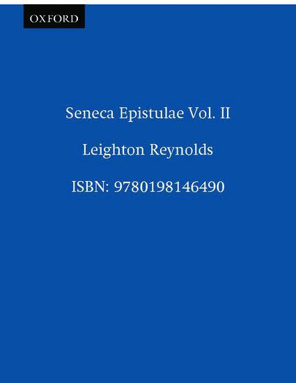 Seneca Epistulae Vol. II