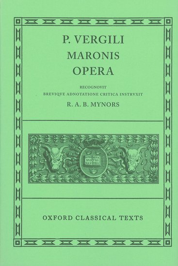 Oxford Classical Texts: Virgil Opera