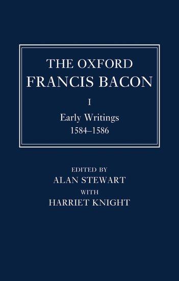 The Oxford Francis Bacon: I