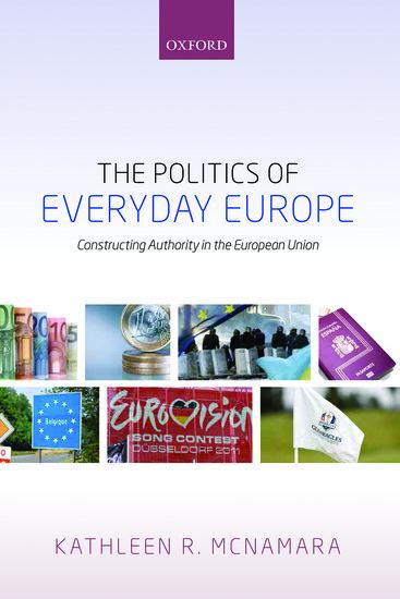 The Politics of Everyday Europe