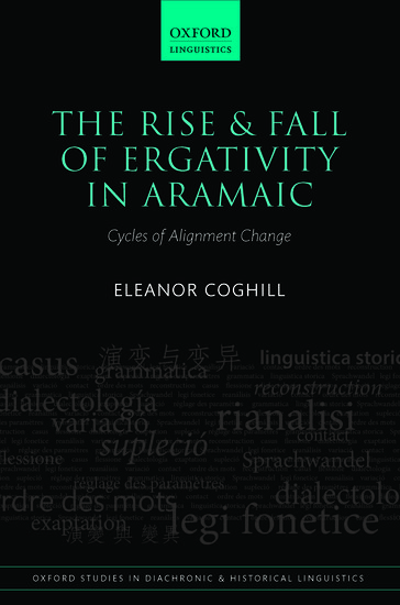The Rise and Fall of Ergativity in Aramaic