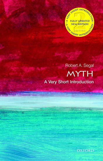 Very Short Introductions: Myth: A Very Short Introduction