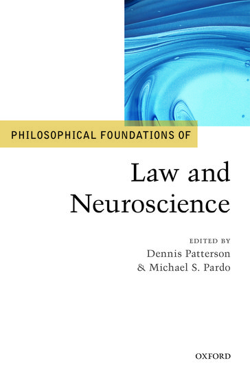 Philosophical Foundations of Law: and Neuroscience