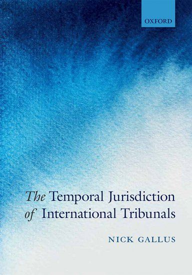 The Temporal Jurisdiction of International Tribunals