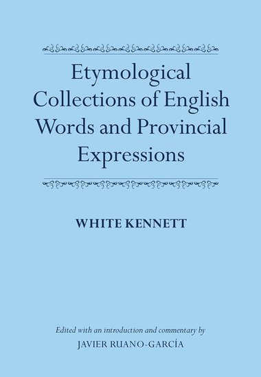 Etymological Collections of English Words and Provincial Expressions