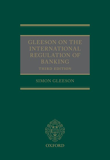 Gleeson on the International Regulation of Banking