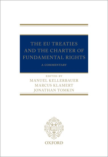 The EU Treaties and the Charter of Fundamental Rights