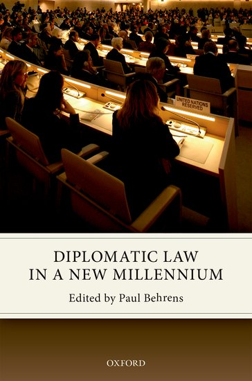 Diplomatic Law in a New Millennium